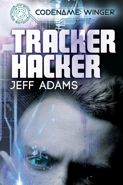 Tracker Hacker - Jeff Adams - Codename Winger