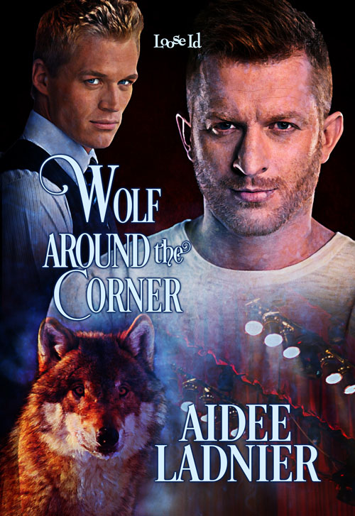 A Wolf Around the Corner - Aidee Ladnier