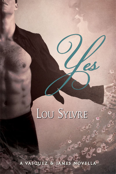 Yes - Lou Sylvre - Vasquez & James