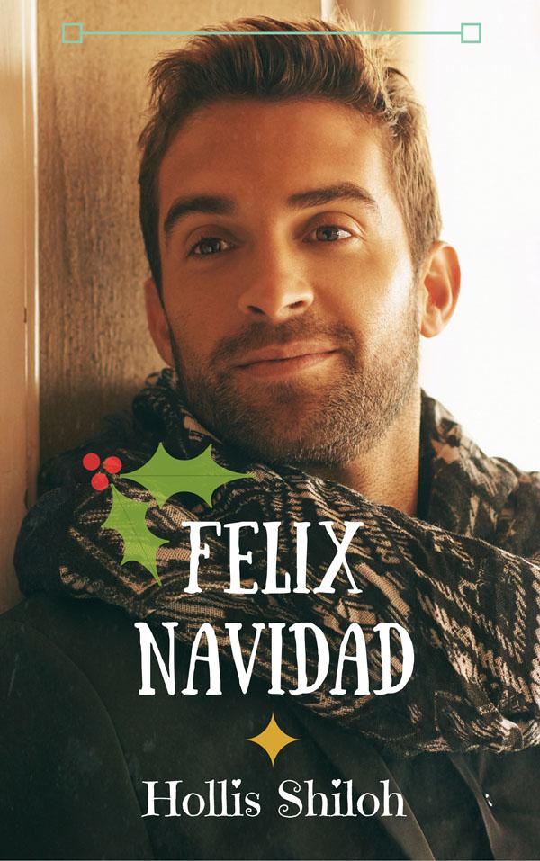 Felix Navidad - Hollis Shiloh