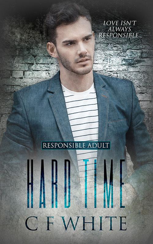 Hard Time - CF White - Responsible Adult