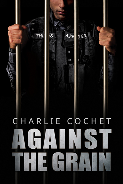 Against the Grain - Charlie Cochet - Thirds