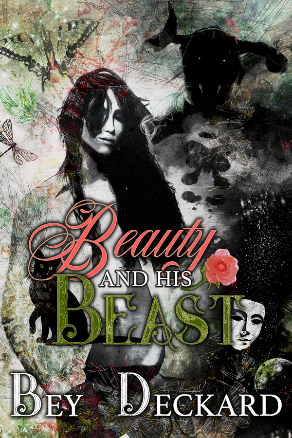 Beauty & His Beast - Bey Deckard