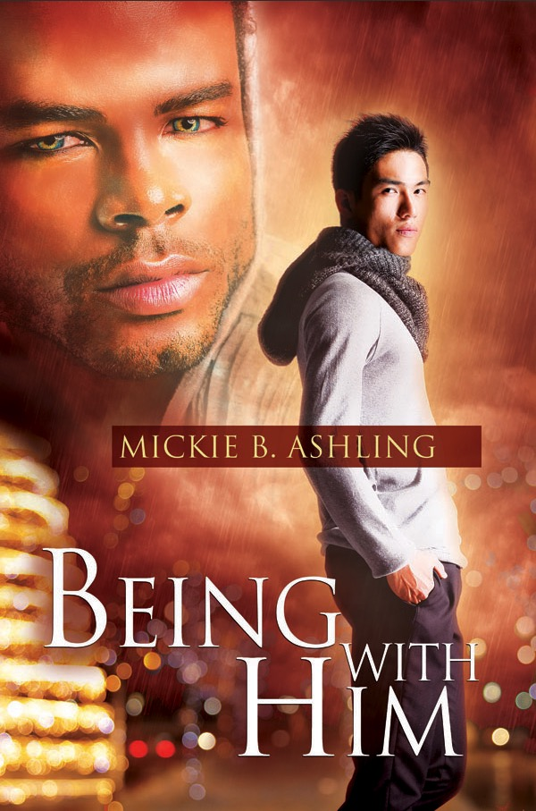 Being With Him - Mickie B. Ashling