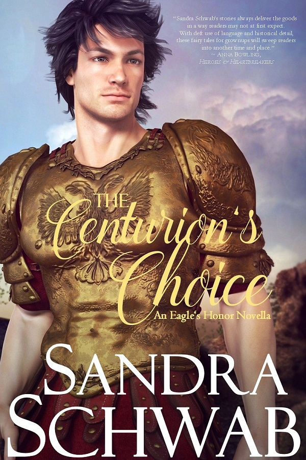 The Centurions Choice - Sandra Schwab