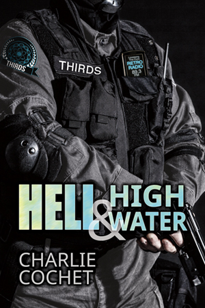 Hell & High Water - Charlie Cochet - Thirds