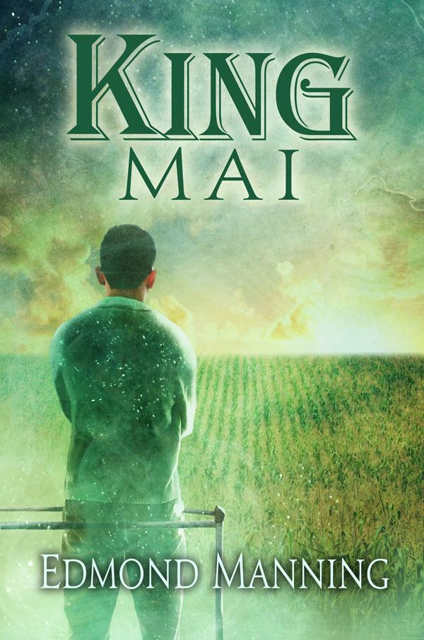King Mai - Edmond Manning