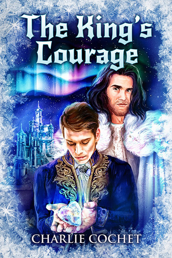 The King's Courage - Charlie Cochet