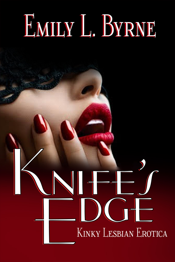 Knife's Edge - Emily L. Byrne