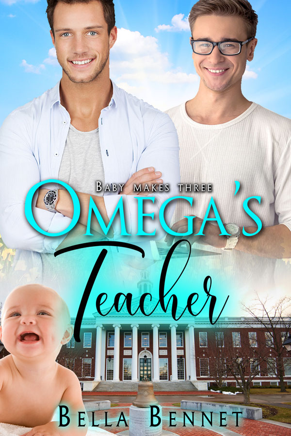 Omega's Teacher - Bella Bennet - Baby Makes Three