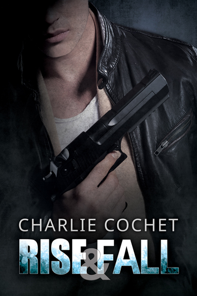 Rise & Fall - Charlie Cochet - Thirds