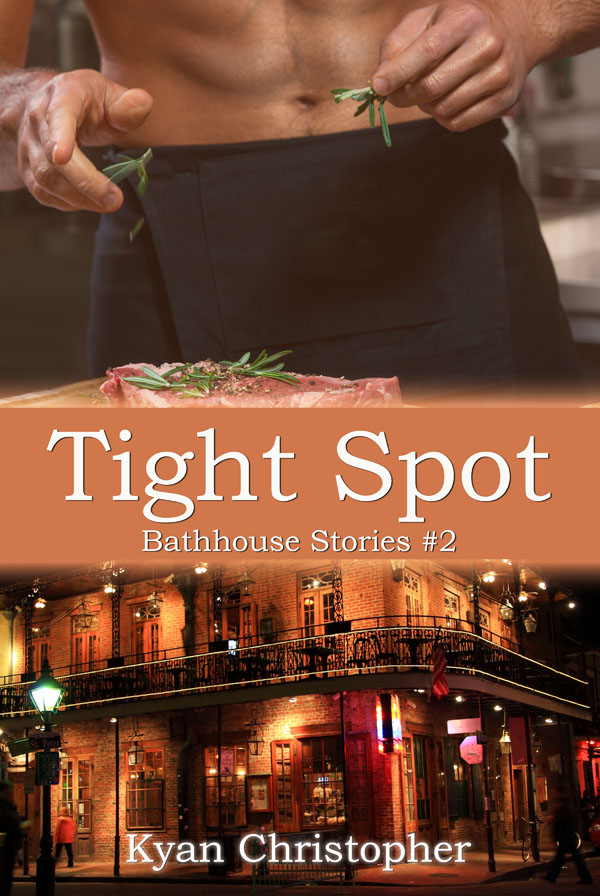 Tight Spot - Kyan Christopher - Bathhouse Stories