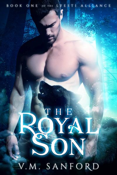 The Royal Son - V.M. Sanford - Lyesti Alliance
