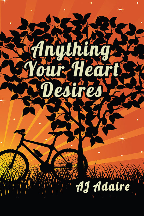 Anything Your Heart Desires - AJ Adaire