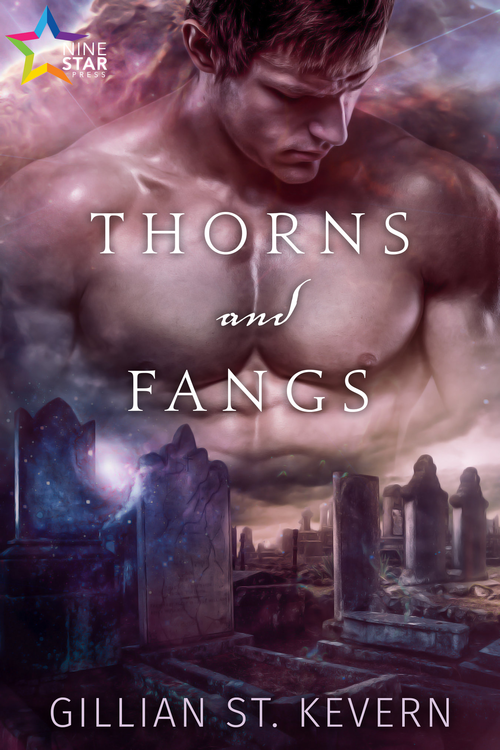 Thorns and Fangs - Gillian St. Kevern