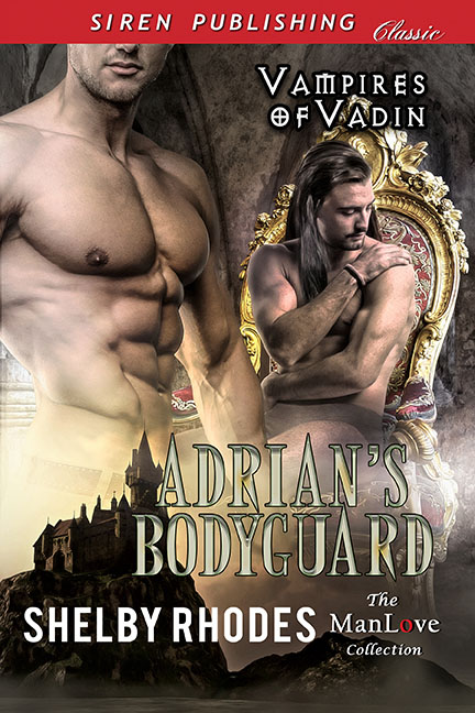 Adrian's Bodyguard - Shelby Rhodes - Vampires of Vadin