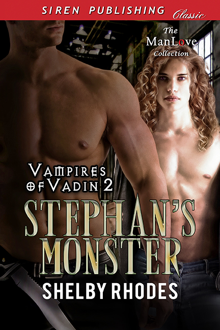 Stephan's Monster - Shelby Rhodes - Vampires of Vadin