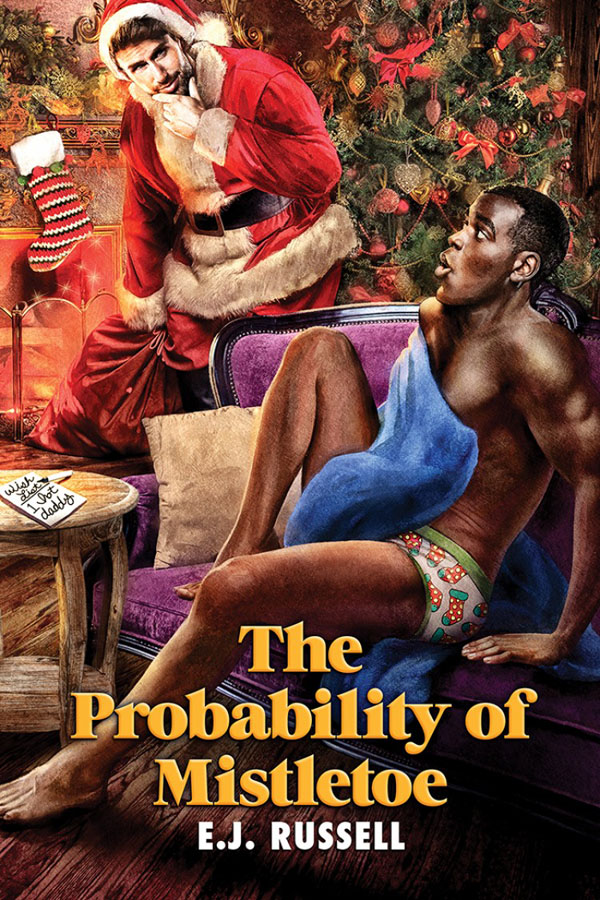 The Probability of Mistletoe - E.J. Russell