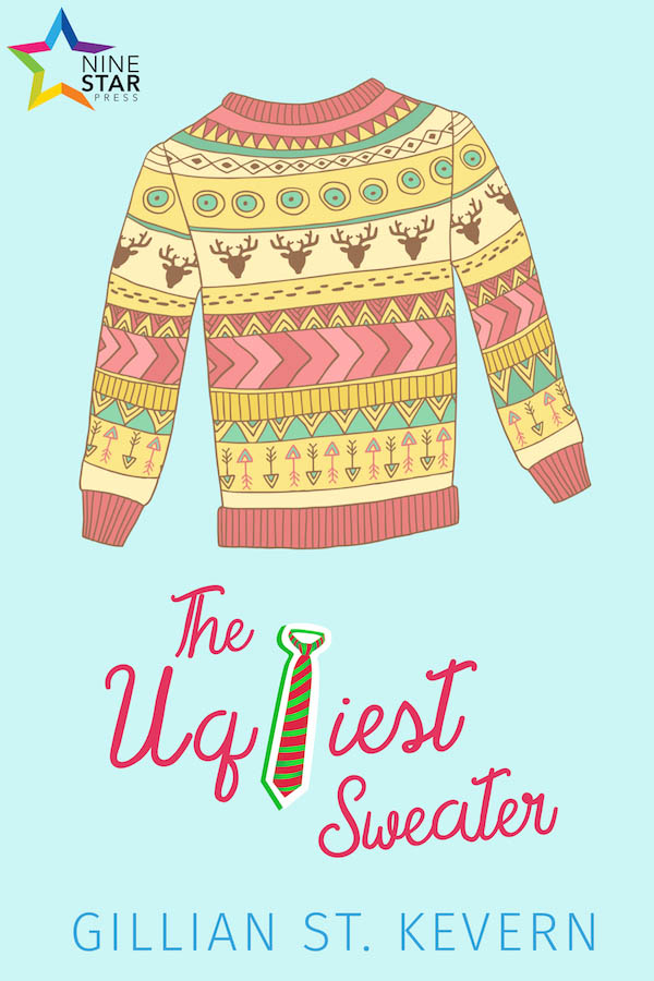 The Ugliest Sweater - Gillian St Kevern