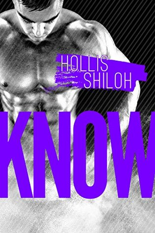 Know - Hollis Shiloh