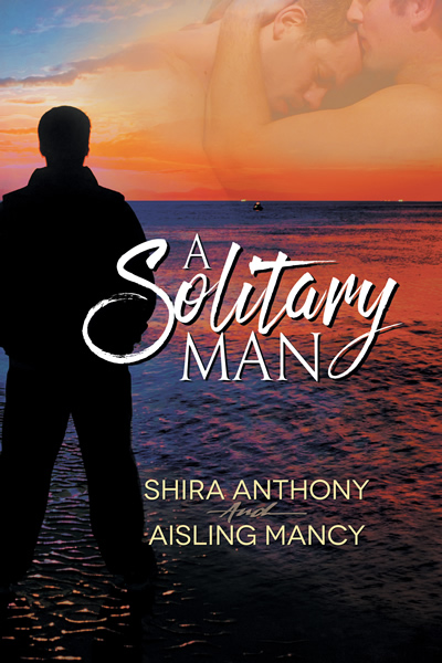 A Solitary Man - Shira Anthony, Aisling Mancy