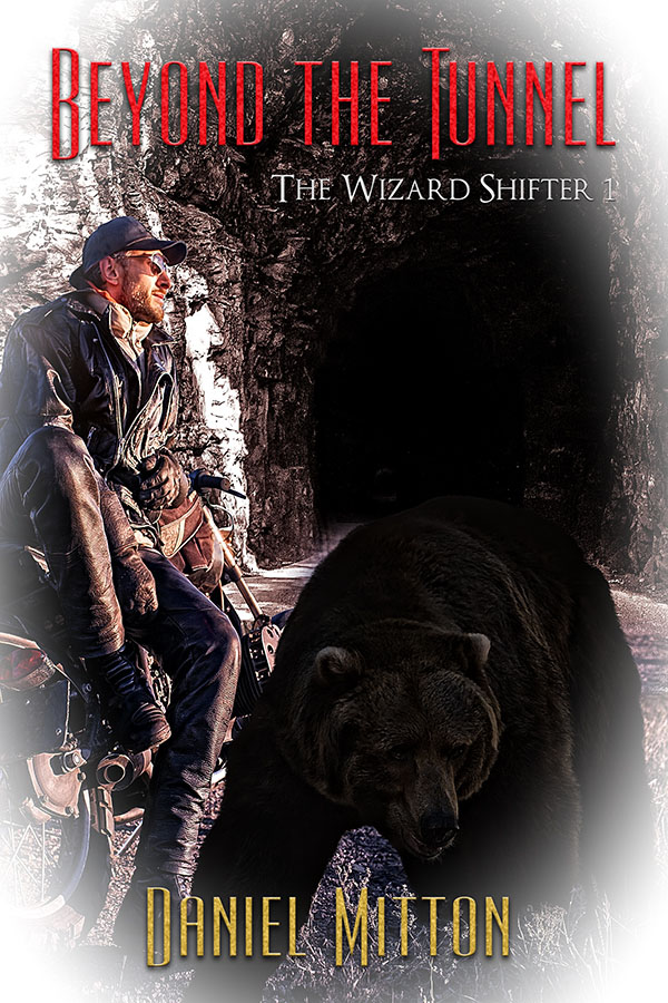 Beyond the Tunnel - Daniel Mitton - Wizard Shifter