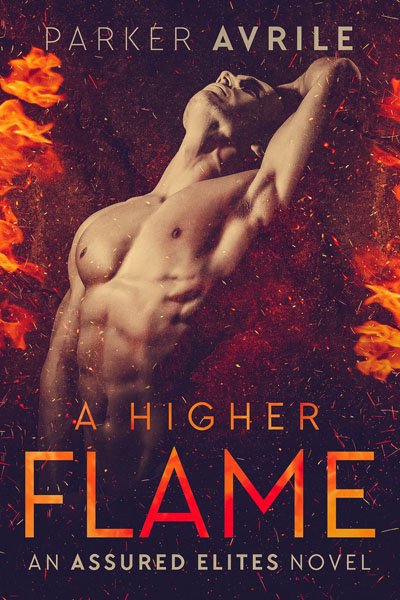 A Higher Flame - Parker Avrile - Assured Elites