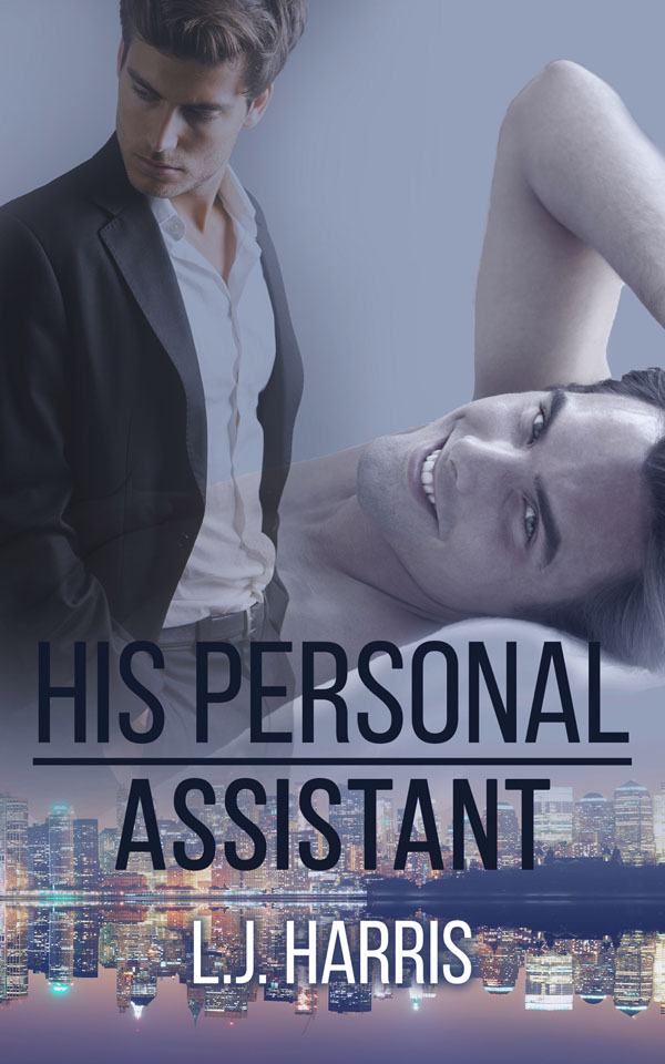 His Personal Assistant - L.J. Harris