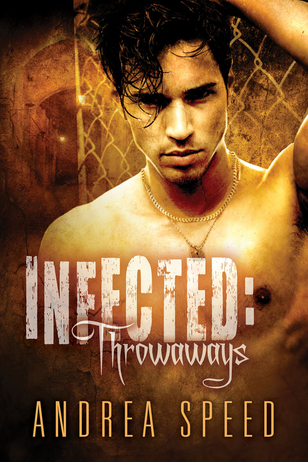 Infected: Throwaways - Andrea Speed
