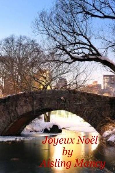 Joyeux Noel - Aisling Mancy