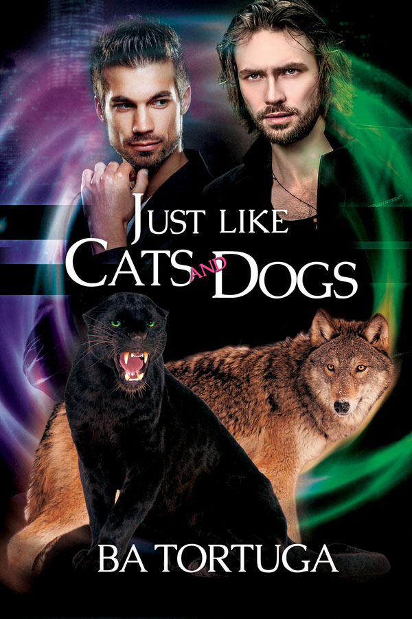 Just Like Cats and Dogs - BA Tortuga