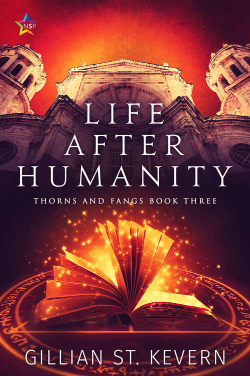 Life After Humanity - Gillian St. Kevern - Thorns and Fangs