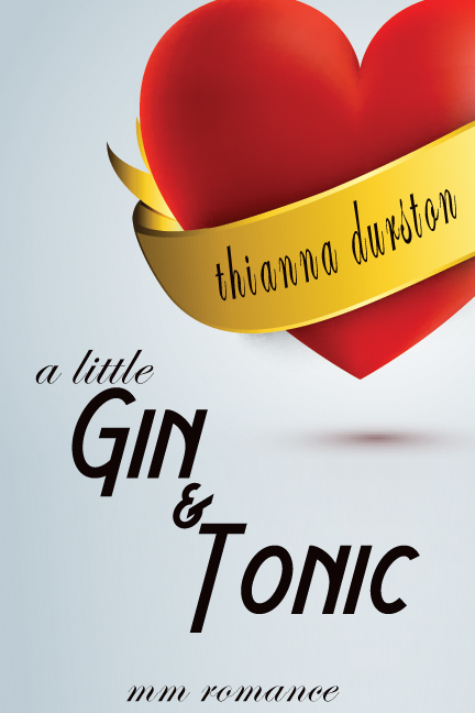 Book Cover: A LIttle Gin & Tonic