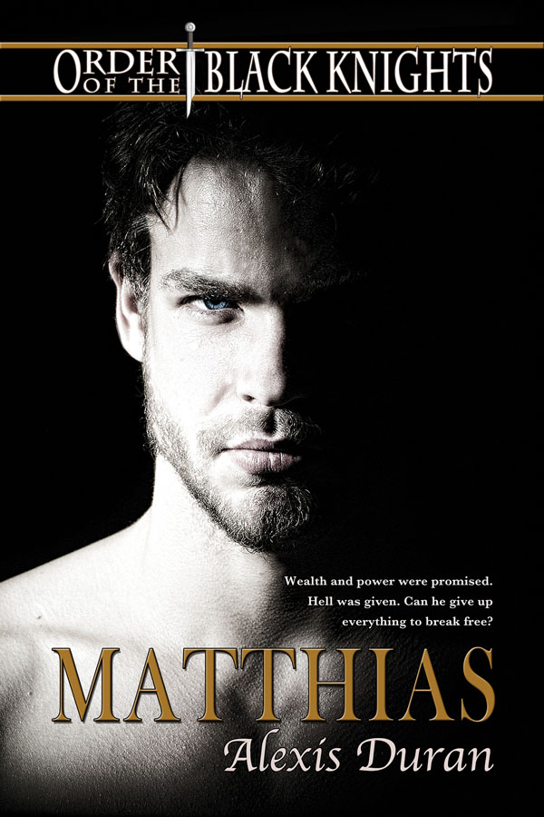 Matthias - Alexis Duran - Order of the Black Knights