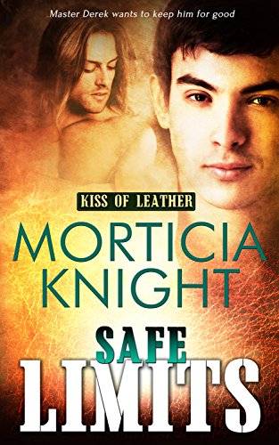 Safe Limits - Morticia Knight - Kiss of Leather