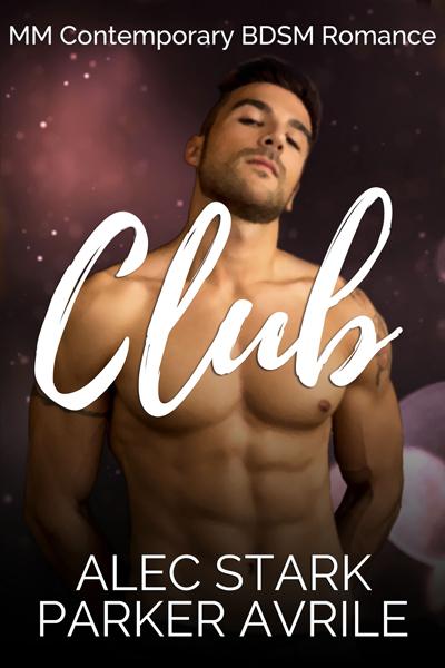 Club - Alec Stark, Parker Avrile