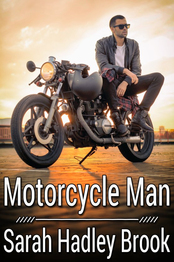 Motorcycle Man - Sarah Hadley Brook