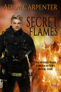Secret Flames - Adam Carpenter - The White Pine Firefighters
