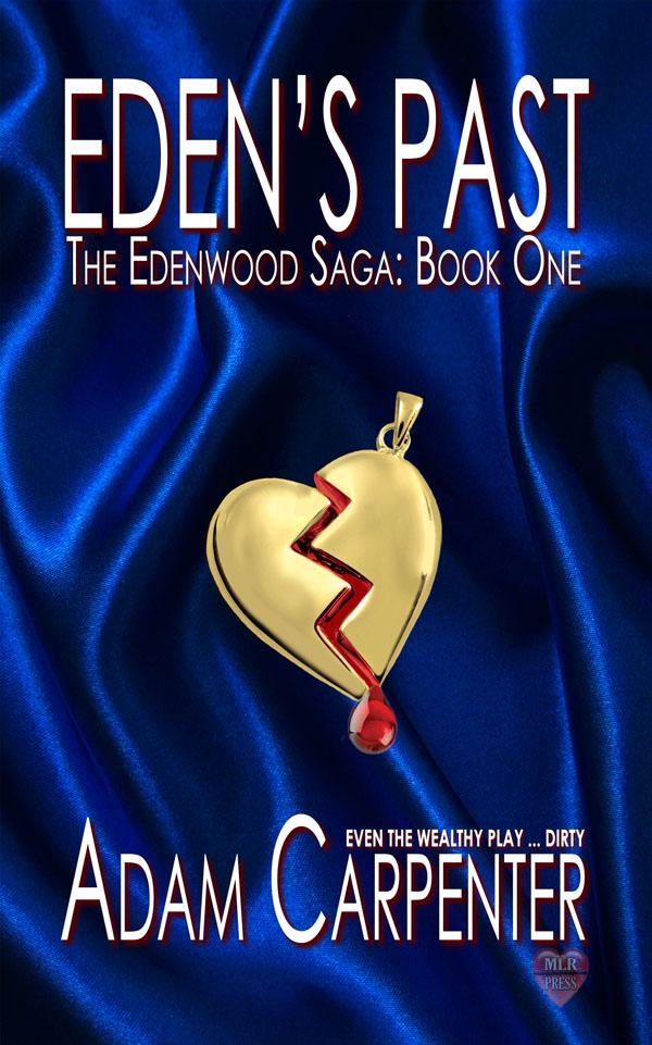 Eden's Past - Adam Carpenter - Edenwood Saga