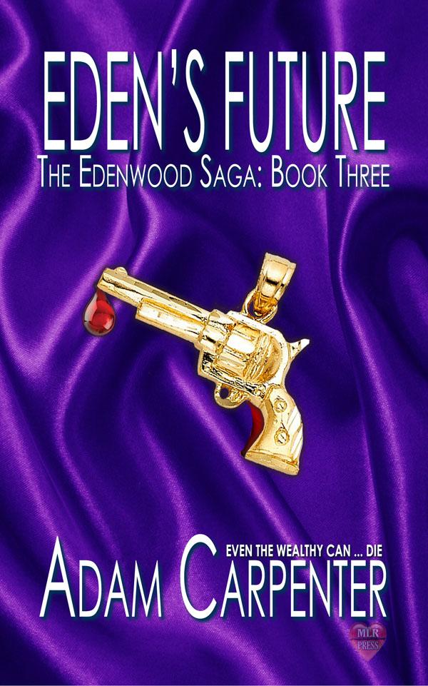 Eden's Future - Adam Carpenter - Edenwood Saga