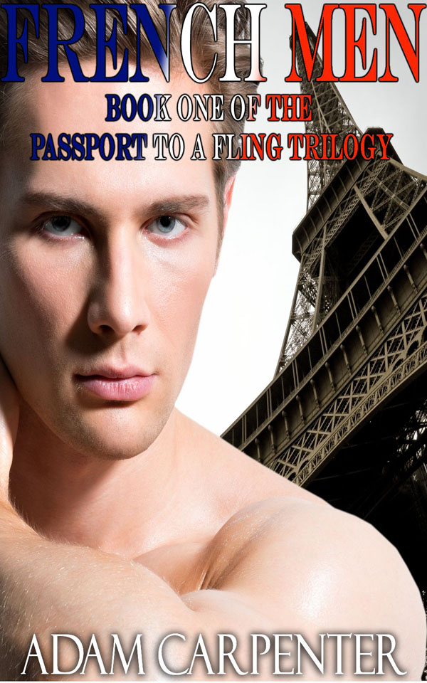 French Men - Adam Carpenter - Passport to a Fling
