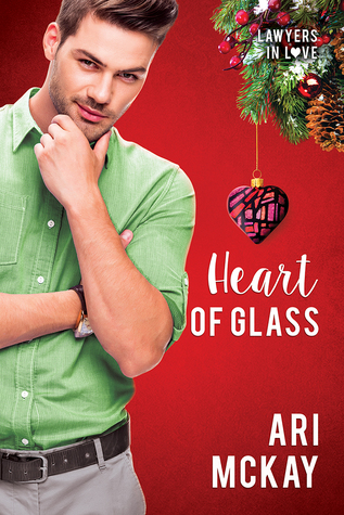 Heart of Glass - Ari McKay - Lawyers in Love
