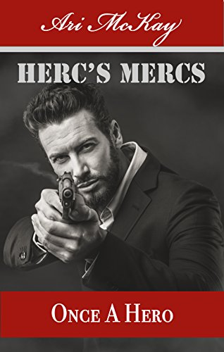 Once a Hero - Ari McKay - Herc's Mercs