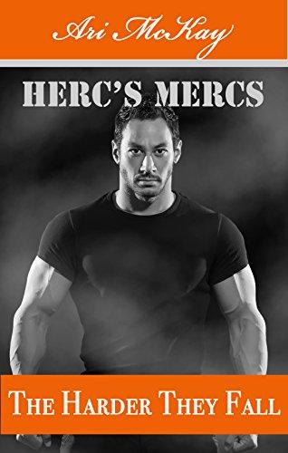 The Harder They Fall - Ari McKay - Herc's Mercs