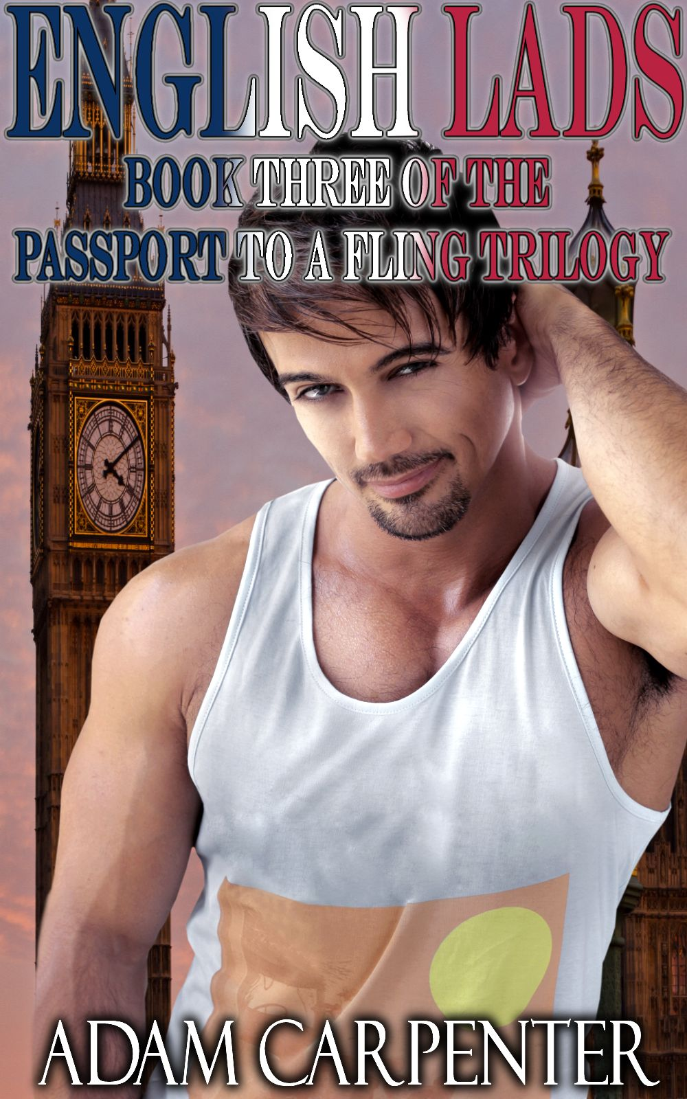 English Lads - Adam Carpenter - Passport to a Fling