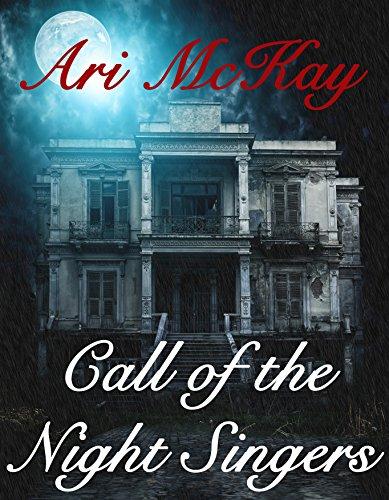 Call of the Night Singers - Ari McKay