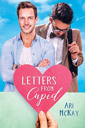 Letters From Cupid - Ari McKay