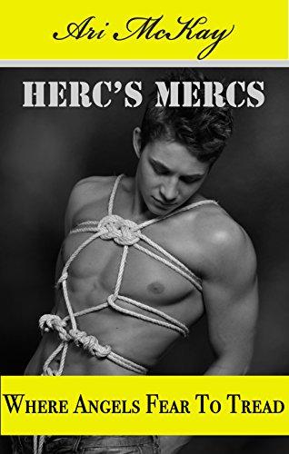Where Angels Fear to Tread - Ari McKay - Herc's Mercs