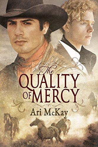 The Quality of Mercy - Ari McKay