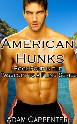 American Hunks - Adam Carpenter - Passport to a Fling